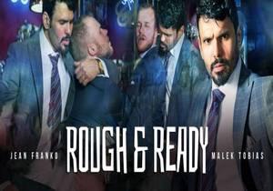 video Rough & Ready – Jean Franko & Malek Tobias