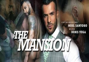 video Mansion – Noel Santoro, Denis Vega