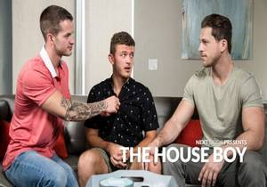 The House Boy – Quentin Gainz, Roman Todd & Tyler Carver
