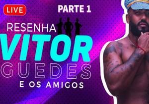 HB – LIVE Resenha do Vitor Guedes e amigos